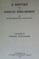 A History Of Indian Philosophy Vol. IV