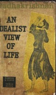 An Idealist View Of Life