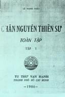 Chân Nguyên Thiền sư Toàn tập (Tập 1)