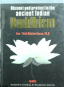 Dissent and protest in the ancient Indian Buddhism