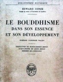 Le Bouddhisme dans son essence et son developpment