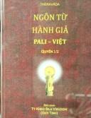 Ngôn Từ Hành Giả Pali – Việt (Quyển 1/2)