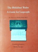 The Bhikkhus' Rules, A Guide For Laypeople