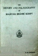 The History & Paleography of Mauryan Brahmi Script