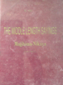 The Middle Length Sayings- Vol I