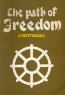 The Path of Freedom (Vimuttimagga)