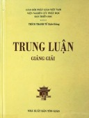 Trung Luận Giảng Giải