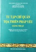 Tu Tập Chỉ Quán Tọa Thiền Pháp Yếu
