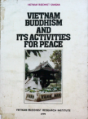 Vietnam Buddhism And Its Activities For Peace