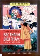 Truyện kể về những bậc thánh siêu phàm trong Phật giáo