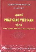 Lịch sử Phật Giáo Việt nam Tập 2 Từ  Lý Nam Đế đến Lý Thái Tông