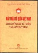 Mặt trận tổ quốc Việt Nam trong sự nghiệp xây dựng bảo vệ đất nước