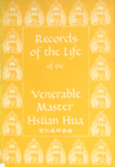 Record of the Life of the Venerable Master Hsuan Hua