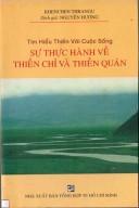 Sự thực hành về Thiền Chỉ và Thiền Quán