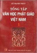 Tổng tập Văn Học Phật Giáo Việt Nam - Tập 1
